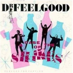 Dr. Feelgood : A Case of the Shakes (LP)