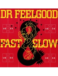 Dr. Feelgood : Fast Women & Slow Horses (LP)