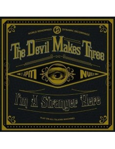 Devil Makes Three : I'm A Stranger Here (LP)