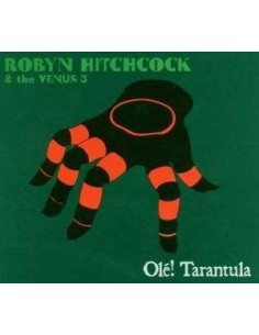 Hitchcock, Robyn & The Venus 3 : Ole! Tarantula (CD)