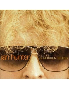 Hunter, Ian : Shrunken Heads (CD)