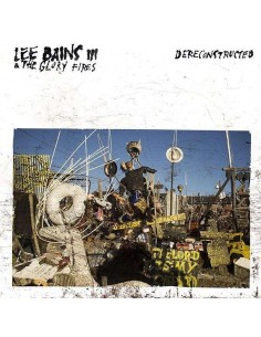 Bains, Lee III & The Glory Fires : Dereconstructed (CD)