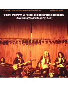 Petty, Tom : Anything That's Rock 'N' Roll: Live At My Father's Place, November 29, 1977 (CD)